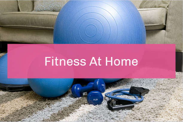 Fitness at Home | Home Fitness