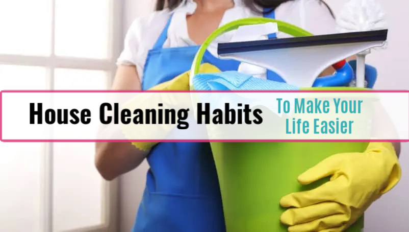 House Cleaning Habits